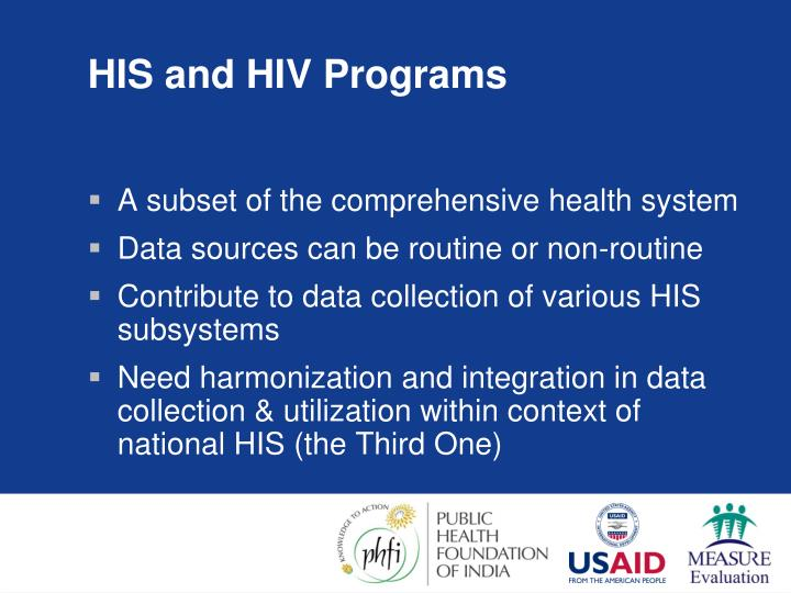 HIS and HIV Programs