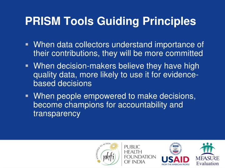 PRISM Tools Guiding Principles