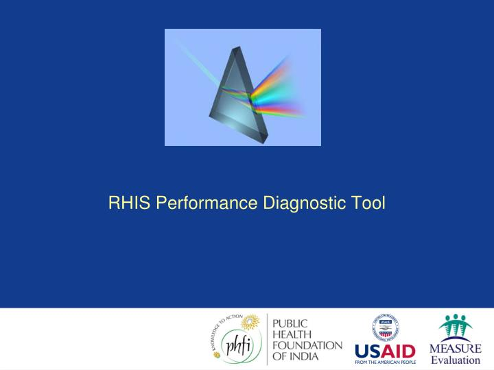 RHIS Performance Diagnostic Tool