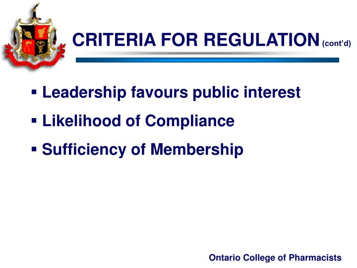 CRITERIA FOR REGULATION