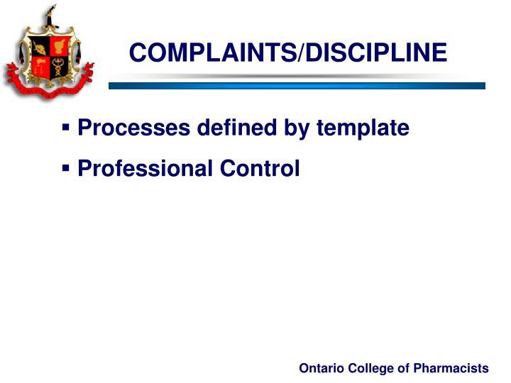 COMPLAINTS/DISCIPLINE