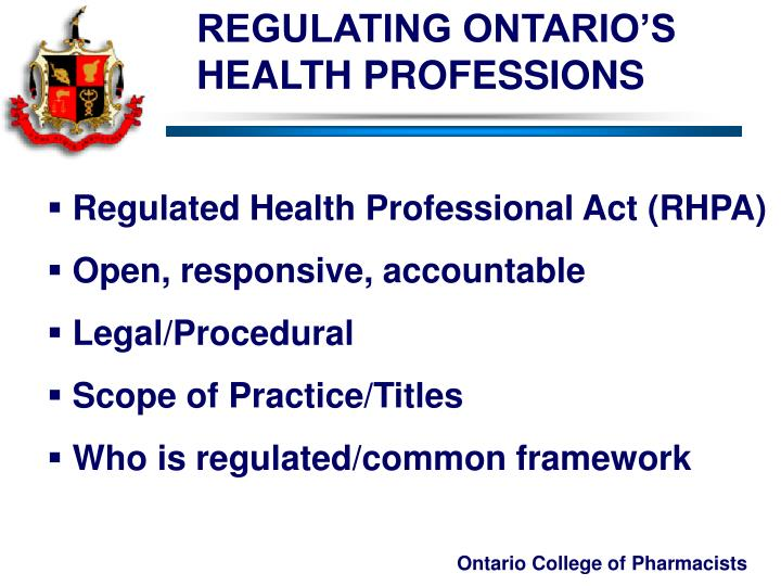 REGULATING ONTARIO'S HEALTH PROFESSIONS