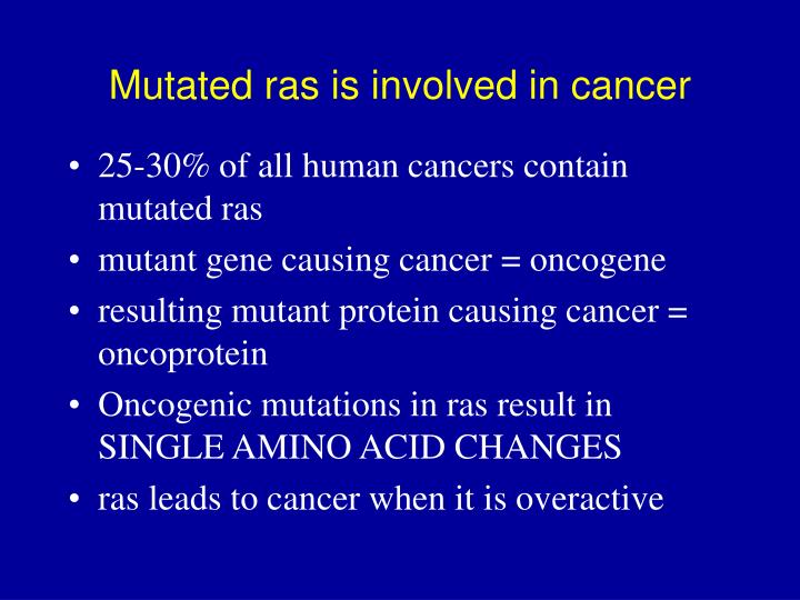 Mutated ras is involved in cancer