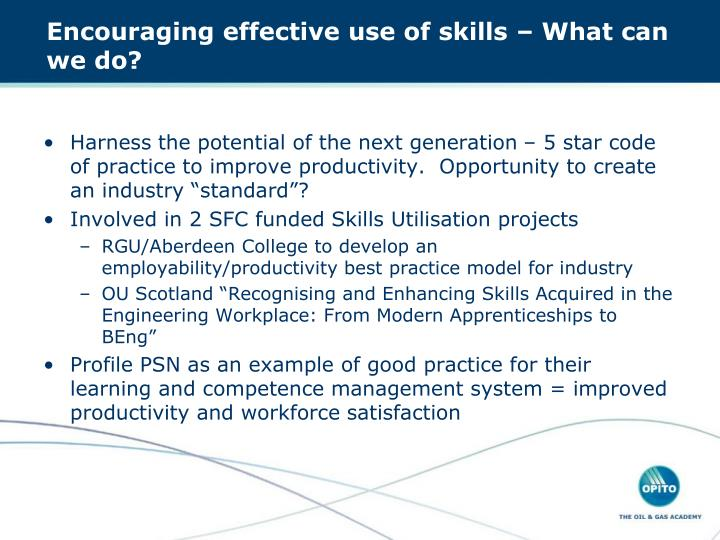 Encouraging effective use of skills – What can we do?