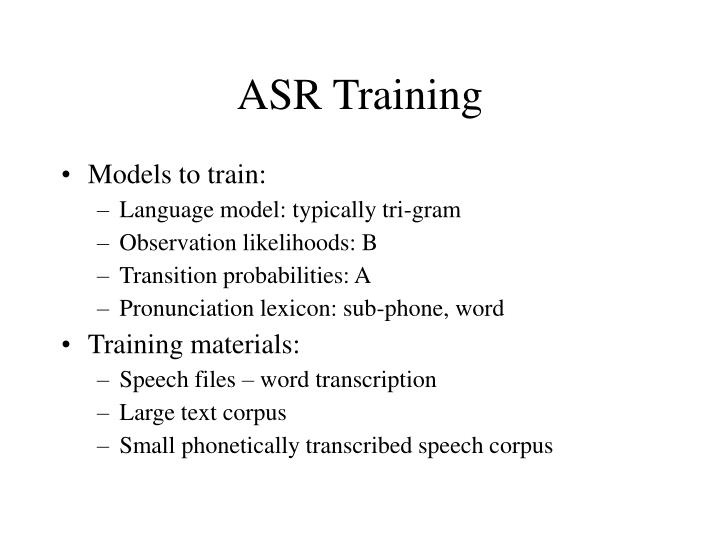 ASR Training