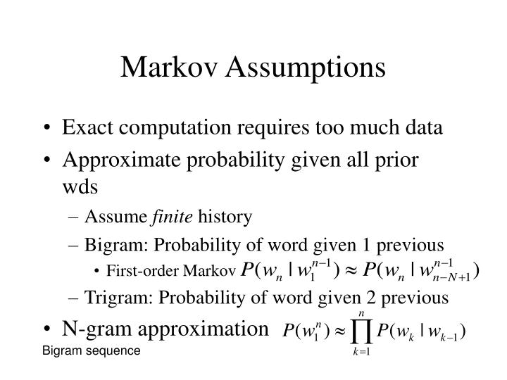 Markov Assumptions