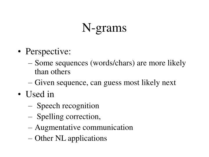 N-grams