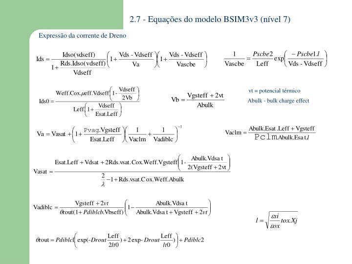 2.7 - Equações do modelo BSIM3v3 (nível 7)