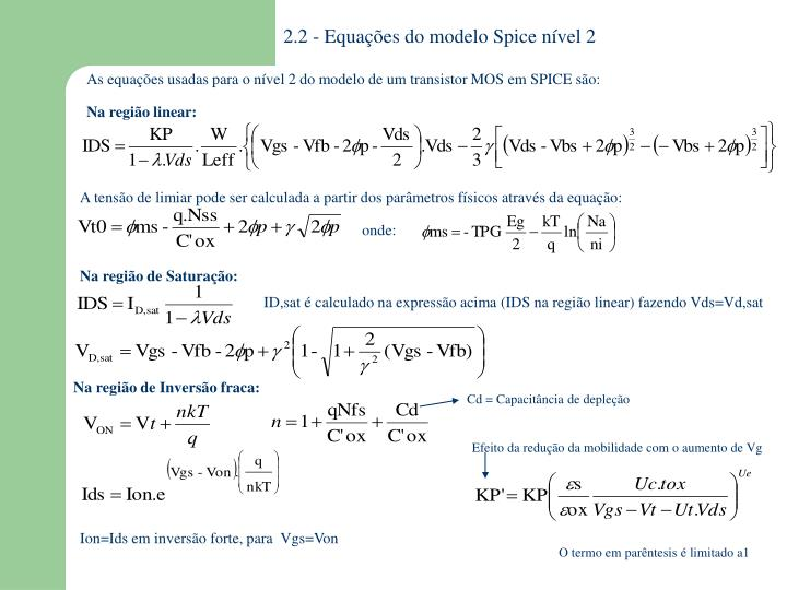 2.2 - Equações do modelo Spice nível 2
