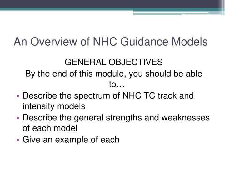 An overview of nhc guidance models