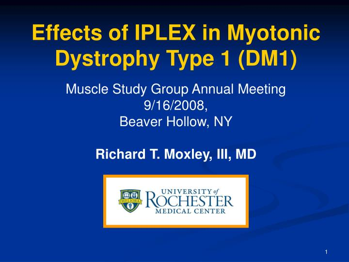 Effects of IPLEX in Myotonic Dystrophy Type 1 (DM1)