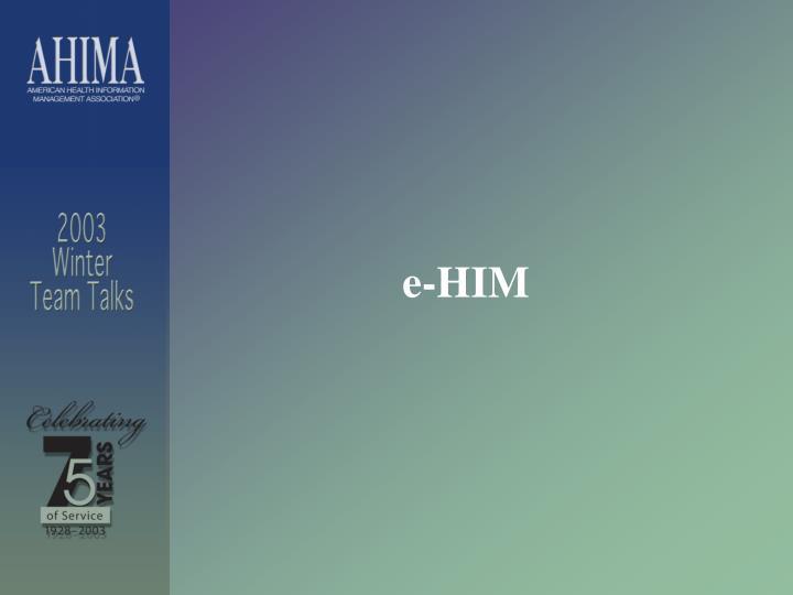 e-HIM