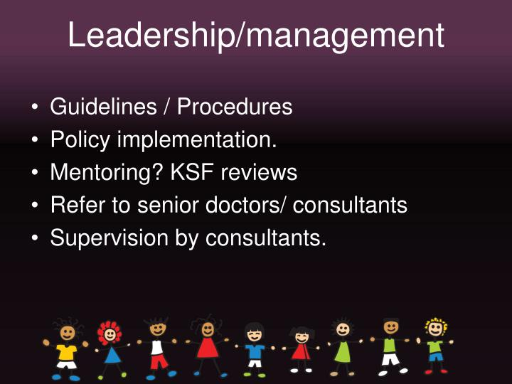 Leadership/management