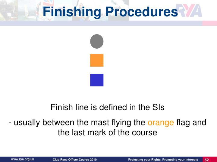 Finishing Procedures