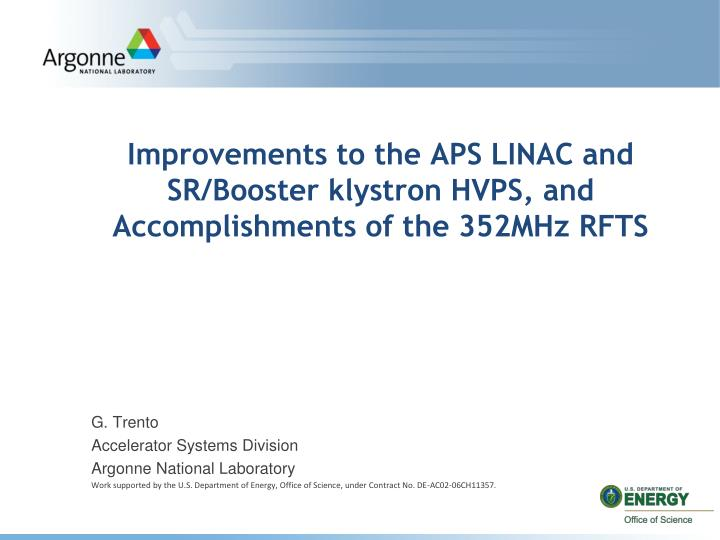 Improvements to the aps linac and sr booster klystron hvps and accomplishments of the 352mhz rfts