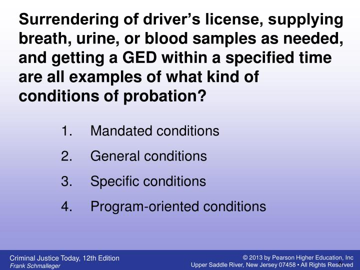 Surrendering of driver's license, supplying