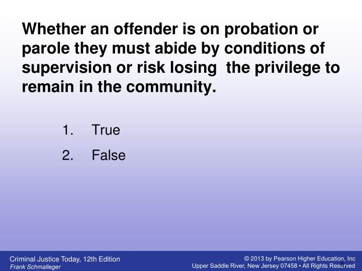 Whether an offender is on probation or