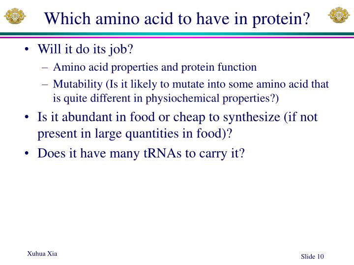 Which amino acid to have in protein?