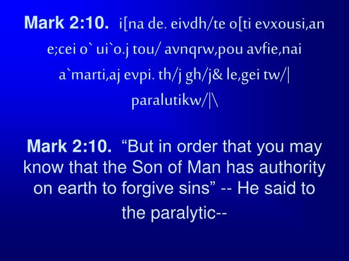 Mark 2:10.