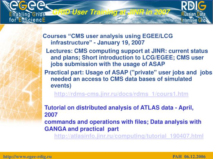 "Courses ""CMS user analysis using EGEE/LCG infrastructure"" - January 19, 2007"