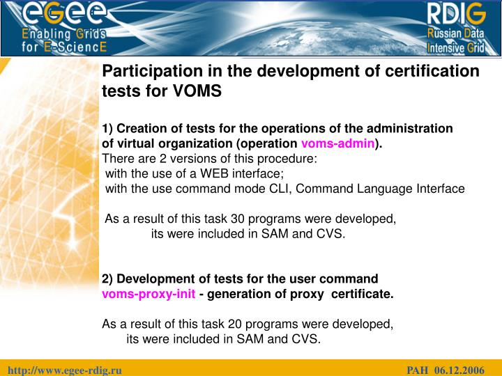 Participation in the development of certification tests for VOMS