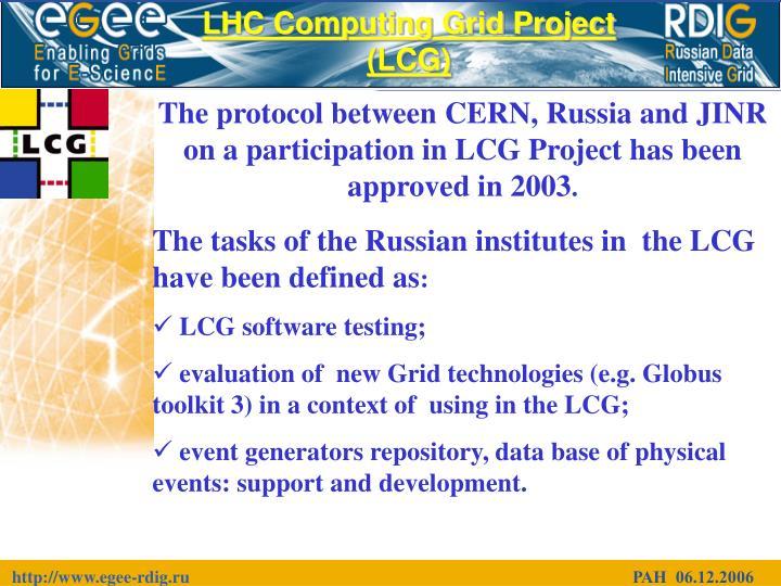 LHC Computing Grid Project (LCG)