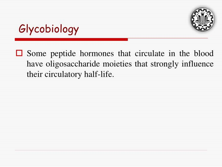 Glycobiology