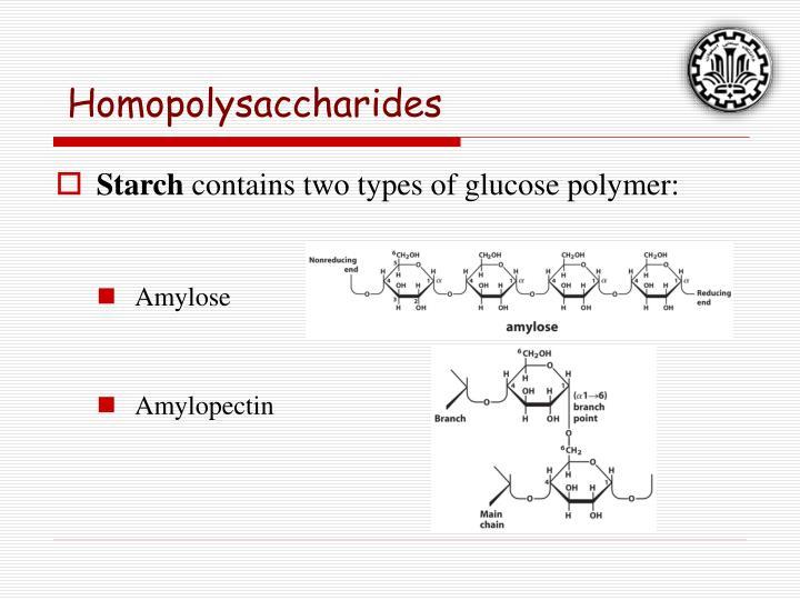 Homopolysaccharides