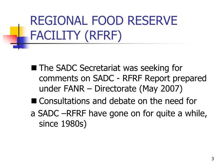 REGIONAL FOOD RESERVE FACILITY (RFRF)