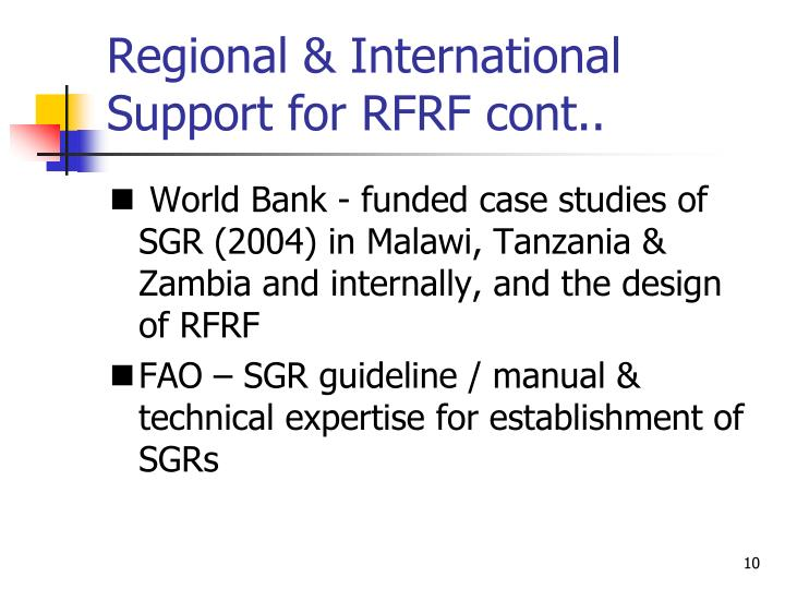 Regional & International Support for RFRF cont..