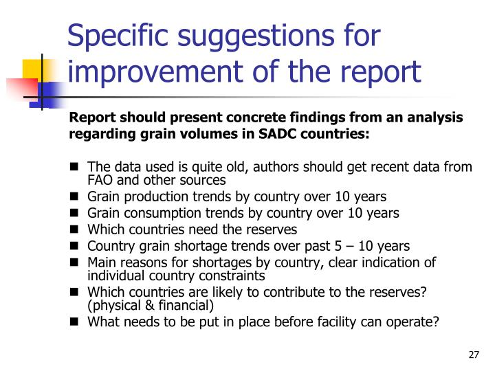 Specific suggestions for improvement of the report