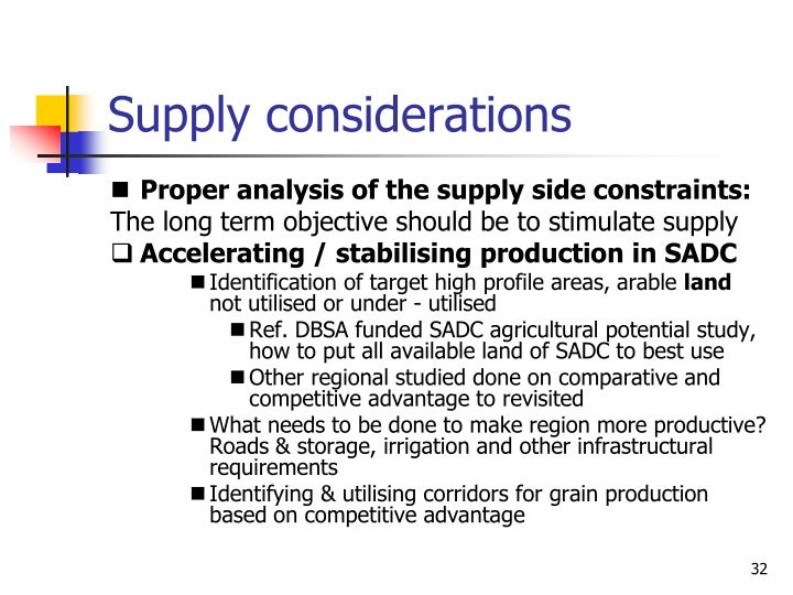 Supply considerations
