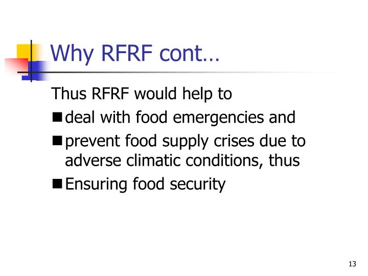 Why RFRF cont…