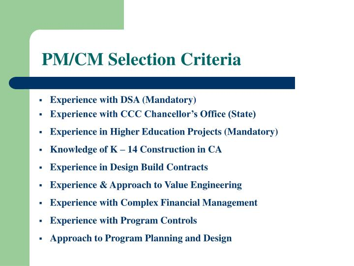PM/CM Selection Criteria
