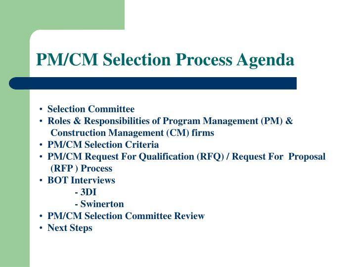 Pm cm selection process agenda