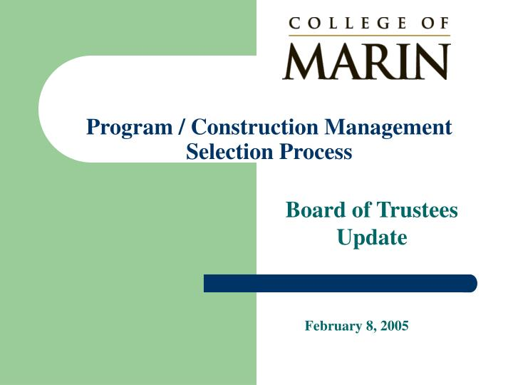 Program construction management selection process