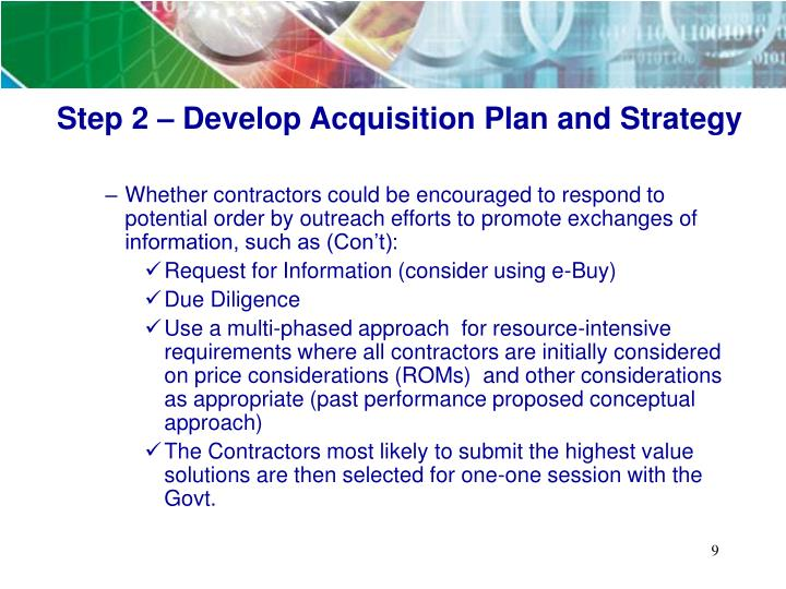 Step 2 – Develop Acquisition Plan and Strategy
