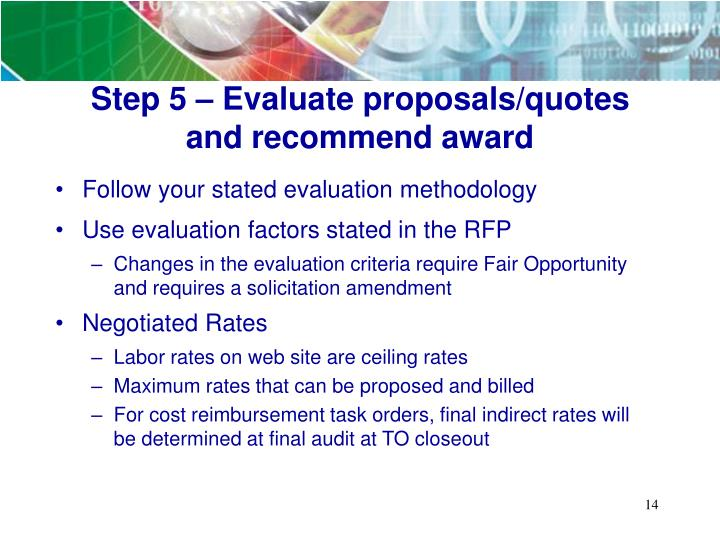 Step 5 – Evaluate proposals/quotes and recommend award