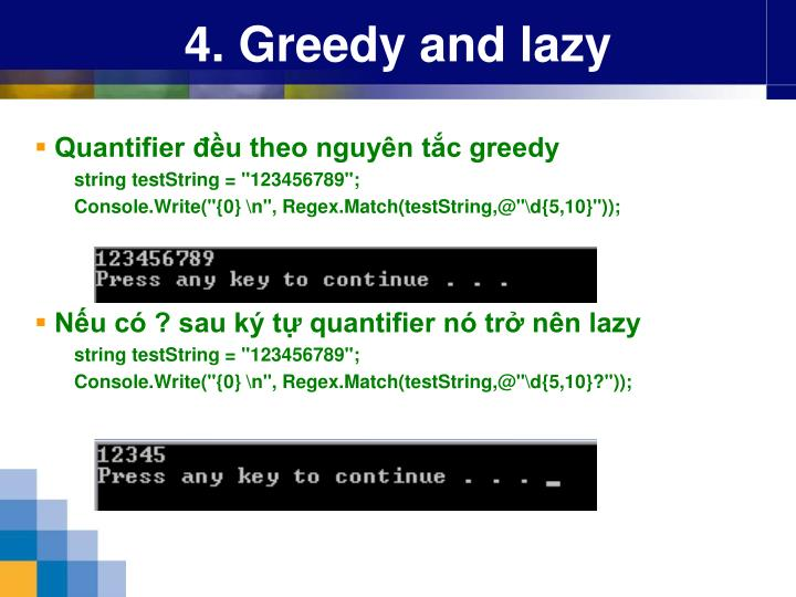 4. Greedy and lazy
