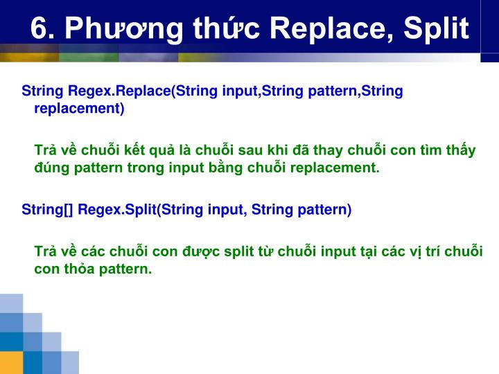 6. Phương thức Replace, Split
