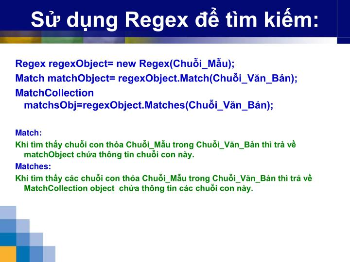 Sử dụng Regex để tìm kiếm: