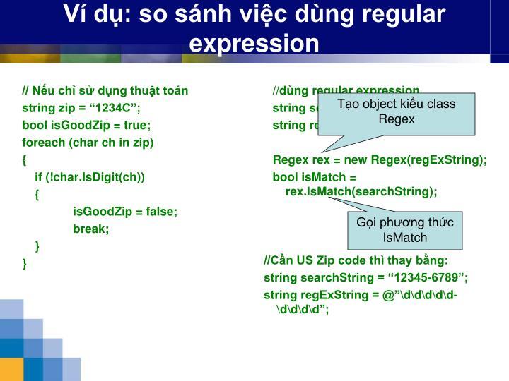 Ví dụ: so sánh việc dùng regular expression