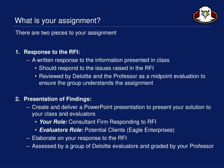 What is your assignment?