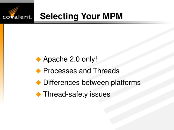 Selecting Your MPM