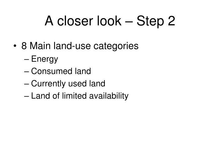 A closer look – Step 2