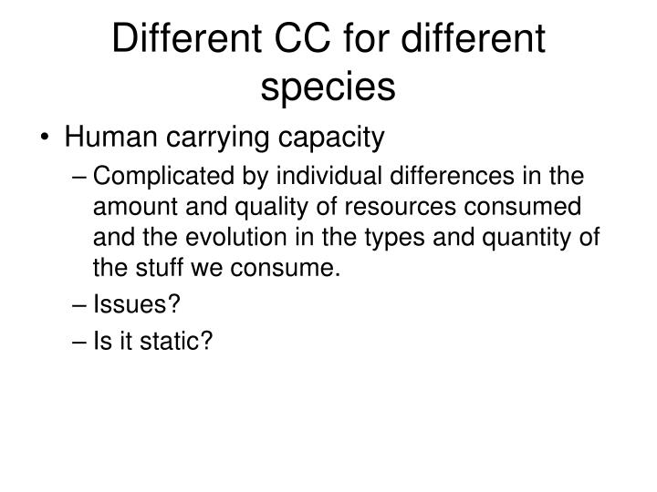 Different CC for different species