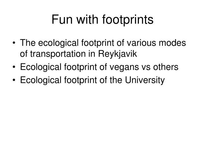 Fun with footprints