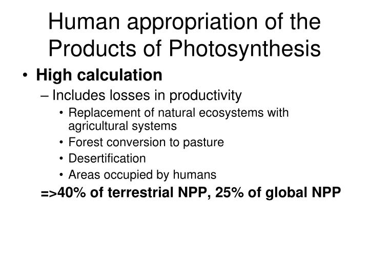 Human appropriation of the Products of Photosynthesis