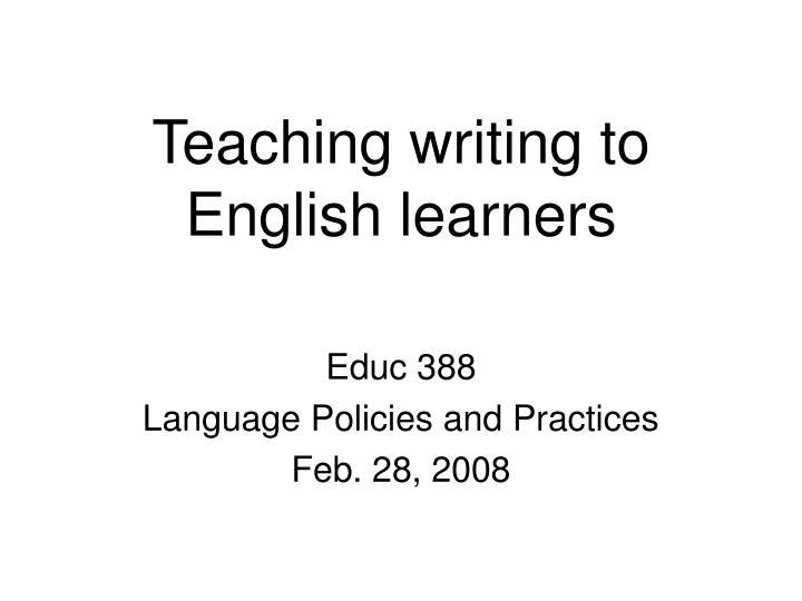 Teaching writing to English learners