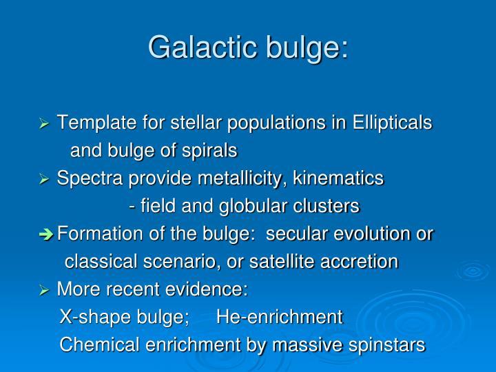 Galactic bulge: